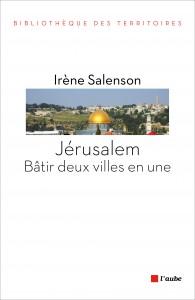 Couv-Salenson-Jérusalem-bâtir-deux-villes-en-une